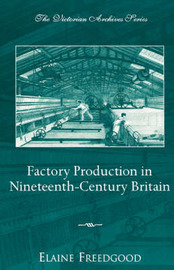 Factory Production in Nineteenth-century Britain