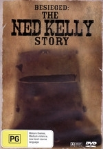 Besieged - The Ned Kelly Story on DVD