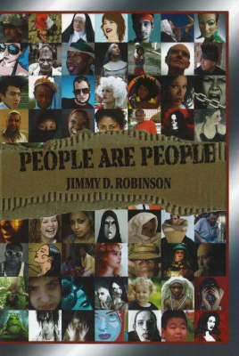 People are People by Jimmy D. Robinson