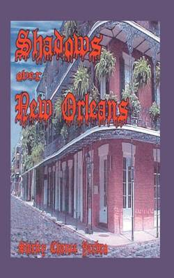 Shadows Over New Orleans by Shirley , Chance Yarbro image