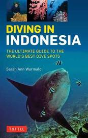 Diving in Indonesia by Sarah Ann Wormald