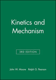 Kinetics and Mechanism by John W Moore image