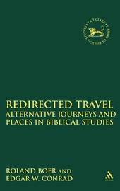 Redirected Travel by Roland Boer