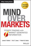 Mind Over Markets by James F Dalton