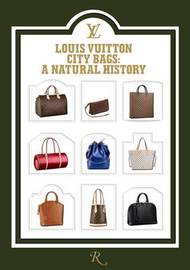 Louis Vuitton City Bags by Marc Jacobs