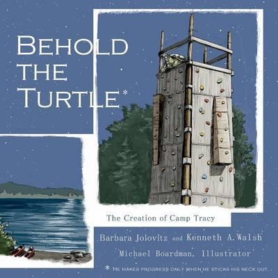 Behold the Turtle by Barbara Jolovitz