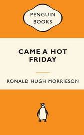Came a Hot Friday (Popular Penguins - NZ) by Ronald Hugh Morrieson image