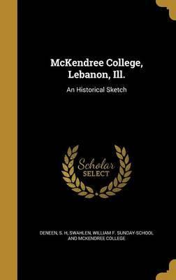 McKendree College, Lebanon, Ill.