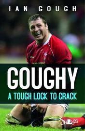 Goughy - A Tough Lock to Crack by Ian Gough