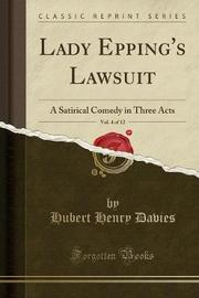 Lady Epping's Lawsuit, Vol. 4 of 12 by Hubert Henry Davies