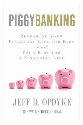 Piggybanking by Jeff D Opdyke image