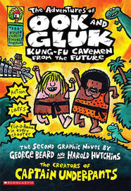 Adventures of Ook and Gluk by Dav Pilkey