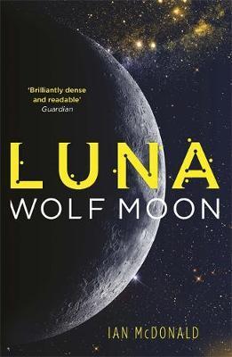 Luna: Wolf Moon by Ian McDonald image