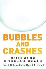 Bubbles and Crashes by Brent Goldfarb