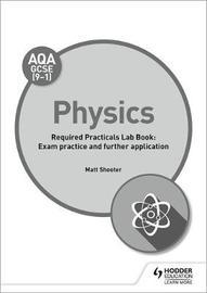 AQA GCSE (9-1) Physics Student Lab Book by Matt Shooter image
