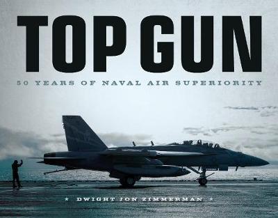Top Gun by Dwight Jon Zimmerman