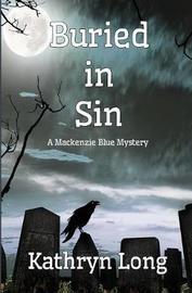 Buried in Sin by Kathryn Long