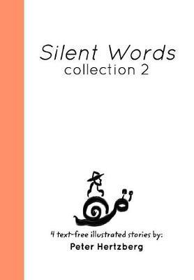 Silent Words by Peter Hertzberg