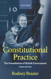 Constitutional Practice by Rodney Brazier image