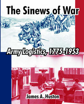 The Sinews of War by James A. Huston image