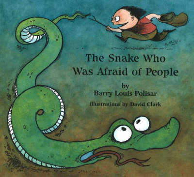 The Snake Who Was Afraid of People by Barry Louis Polisar image