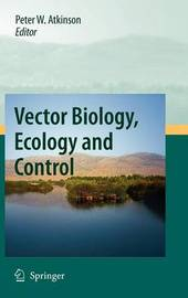 Vector Biology, Ecology and Control