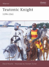 Teutonic Knight by David Nicolle image