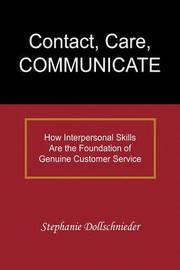 Contact, Care, Communicate by Stephanie Dollschnieder