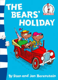 The Bears' Holiday: Berenstain Bears by Stan Berenstain