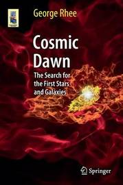Cosmic Dawn by George Rhee