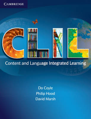 CLIL Hardback: Content and Language Integrated Learning by Do Coyle
