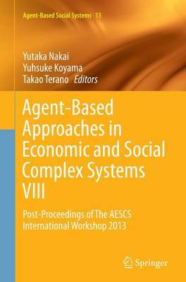 Agent-Based Approaches in Economic and Social Complex Systems VIII image