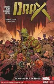 Drax Vol. 2: The Children's Crusade by Cullen Bunn
