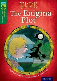 Oxford Reading Tree TreeTops Time Chronicles: Level 12: The Enigma Plot by Roderick Hunt