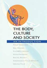 BODY, CULTURE AND SOCIETY by Phillip Hancock
