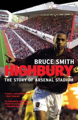 Highbury by Bruce Smith