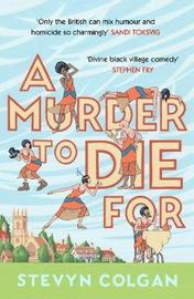 A Murder to Die For by Stevyn Colgan image
