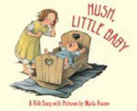 Hush, Little Baby by Marla Frazee image