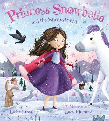 Princess Snowbelle and the Snowstorm by Libby Frost image
