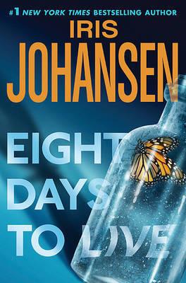 Eight Days to Live by Iris Johansen image