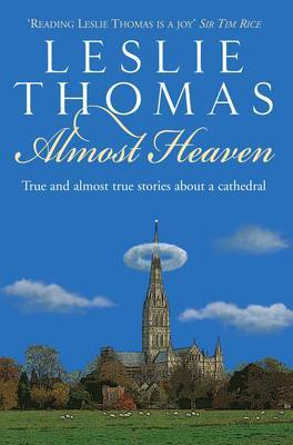 Almost Heaven by Leslie Thomas