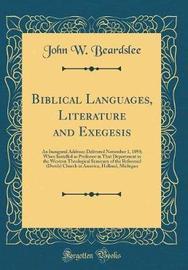 Biblical Languages, Literature and Exegesis by John W Beardslee image