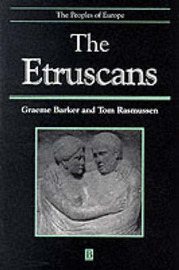 The Etruscans by Graeme Barker
