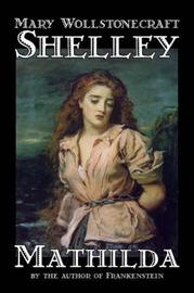 Mathilda by Mary Wollstonecraft Shelley image