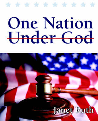One Nation Under God by Janet Ruth image