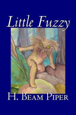 Little Fuzzy by H Beam Piper