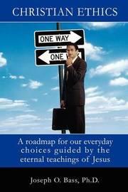 Christian Ethics by J. Oscar Bass image
