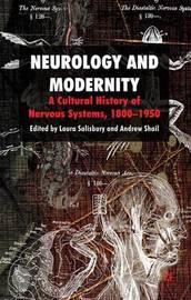 Neurology and Modernity by Laura Salisbury image