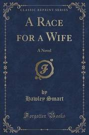 A Race for a Wife by Hawley Smart