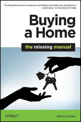 Buying a Home: The Missing Manual by Nancy Conner image